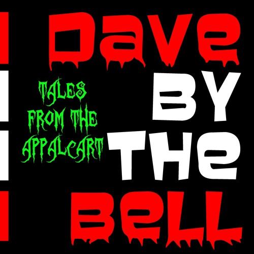 Dave by the Bell: Tales from the Appalcart