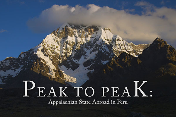 Peak to Peak: Appalachian State Abroad in Peru